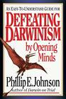 Defeating Darwinism by Opening Minds by P.E. Johnson (Paperback, 1997)