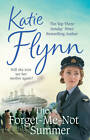 The Forget-Me-Not Summer by Katie Flynn (Hardback, 2013)