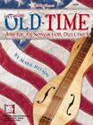 Favorite Old-Time American Songs for Dulcimer by Mark Nelson (2004, Paperback)