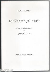 Paul-ELUARD-Poemes-de-Jeunesse-5-ill-de-JEAN-BAZAINE-1-90-ARCHES-num-et-signe