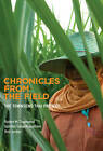 Chronicles from the Field: The Townsend Thai Project by Sombat Sakunthasathien, Rob Jordan, Robert M. Townsend (Hardback, 2013)