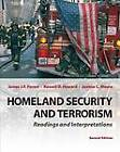 Homeland Security and Terrorism: Readings and Interpretations by Joanne Moore, James J. F. Forest, Russell  D. Howard (Paperback, 2013)