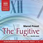 The Fugitive: 6 by Marcel Proust (CD-Audio, 2012)