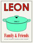 Leon: Family & Friends by Kay Plunkett-Hogge, John Vincent (Hardback, 2012)