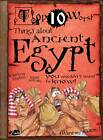 Things About Ancient Egypt: You Wouldn't Want to Know! by Victoria England (Paperback, 2012)