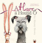 A Hare, a Hound and Shy Mousey Brown by Julia Hubery (Hardback, 2012)