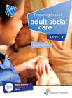 Preparing to Work in Adult Social Care Level 1 by Rebecca Platts (Paperback, 2012)