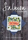 The Salmon Cookbook by Paula Ahlsen Soder (Hardback, 2012)