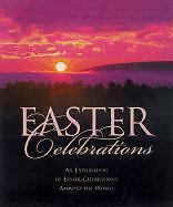 Hogan, Julie K. - Treasury of Easter Celebrations /4