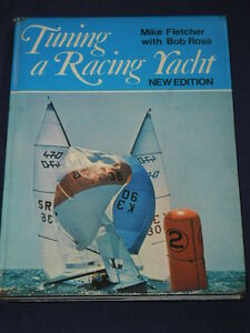 Vintage-1978-Boating-Book-TUNING-A-RACING-YACHT-Mike-Fletcher-Bob-Ross