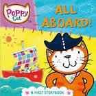 Poppy Cat TV: All Aboard! by Lara Jones (Board book, 2012)
