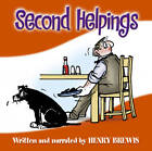 Second Helpings by Brewis Henry (CD-Audio, 2009)