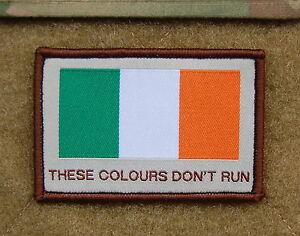Republic-of-Ireland-THESE-COLOURS-DON-039-T-RUN-Patch-Irish-Flag-Irish-British-Army