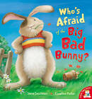Who's Afraid of the Big Bad Bunny? by Steve Smallman (Paperback, 2012)