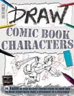 Comic Book Characters by Salariya Book Company Ltd (Paperback, 2012)