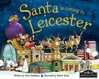 Santa is Coming to Leicester by Steve Smallman (Hardback, 2012)
