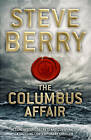 The Columbus Affair by Steve Berry (Paperback, 2012)