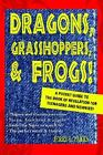 Dragons, Grasshoppers, and Frogs! : A Pocket Guide to the Book of Revelation for Teenagers and Newbies! by Jerry L. Parks (2005, Paperback)
