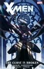 X-Men: Curse is Broken by Victor Gischler (Hardback, 2012)