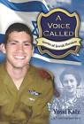 Voice Called: Stories of Jewish Heroism by Yossi Katz (Paperback, 2010)