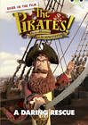 The Pirates in an Adventure with Scientists: A Daring Rescue: Brown B/3b by Helen Parker (Paperback, 2013)