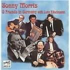 Sonny Morris - and Friends in Germany (2008)