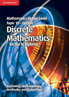 Mathematics Higher Level for the IB Diploma Option Topic 10 Discrete Mathematics by Paul Fannon, Vesna Kadelburg, Ben Woolley, Stephen Ward (Paperback, 2013)