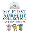 My First Nursery Collection by Tony Ross (Hardback, 2012)