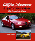 Alfa Romeo 916 GTV and Spider: The Complete Story by Robert Foskett (Hardback, 2012)