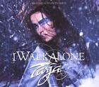 I Walk Alone (Artist Version) (2007)