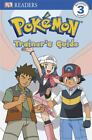 DK Readers Become a Pokemon Trainer : Level 3 by Dorling Kindersley Publishing Staff and BradyGames Staff (2009, Paperback, Training Guide (Instructor's))