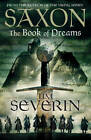 Saxon: The Book of Dreams by Tim Severin (Paperback, 2012)