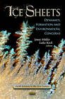 Ice Sheets: Dynamics, Formation & Environmental Concerns by Jonas Muller, Luka Koch (Hardback, 2013)
