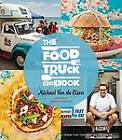 The Foodtruck Cookbook by Michael Van de Elzen (Paperback, 2012)