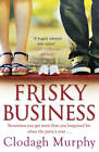 Frisky Business by Clodagh Murphy (Paperback, 2012)