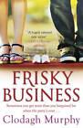 Frisky Business by Clodagh Murphy (Paperback, 2012)
