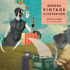 Modern Vintage Illustration by Martin Dawber (Paperback, 2012)