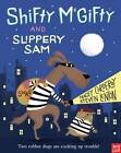 Shifty McGifty and Slippery Sam: Volume 1 by Tracey Corderoy (Paperback, 2013)