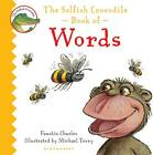 The Selfish Crocodile Book of Words by Faustin Charles (Board book, 2012)