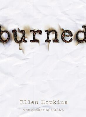 Burned by Ellen Hopkins (2006, Hardcover)