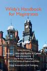 Wildy's Handbook for Magistrates by Robert J. Allan, Pauline M. Callow (Paperback, 2012)