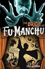 Fu-Manchu: Bride of Fu-Manchu by Sax Rohmer (Paperback, 2013)