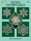 Tatted Snowflakes by Vida Sunderman (Paperback, 1995)