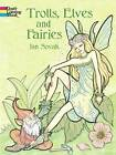 Trolls, Elves and Fairies Coloring Book by Jan Sovak (Paperback, 2002)