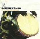 J-C & Le Sinaï d'Abidjan - Djembe Folies (2008)