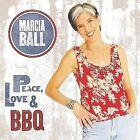 Marcia Ball - Peace, Love & BBQ (2008)
