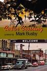 Cedar Crossing by Mark Busby (Paperback / softback, 2013)