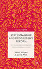 Statesmanship and Progressive Reform: An Assessment of Herbert Croly's Abraham Lincoln by Jason R. Jividen, J. David Alvis (Hardback, 2013)