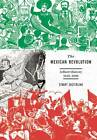 The Mexican Revolution: A Short Introduction by Stuart Easterling (Paperback, 2012)