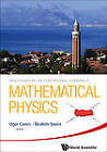 Mathematical Physics: Proceedings of the 13th Regional Conference by World Scientific Publishing Co Pte Ltd (Hardback, 2012)